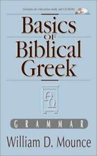 Basics of Biblical Greek Grammar by Mounce, William D.