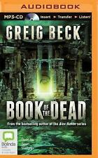 The Book of the Dead by Greig Beck (2015, MP3 CD, Unabridged)