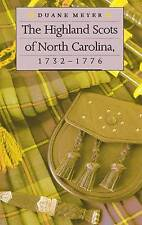 The Highland Scots of North Carolina, 1732-1776, By Duane Meyer,in Used but Good