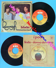 LP 45 7'' POOH Linda Donna davvero 1976 italy CBS 4520 no cd mc dvd (*)