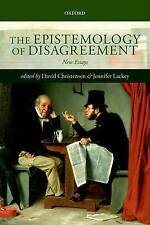 The Epistemology of Disagreement: New Essays by Oxford University Press...