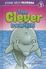 The Clever Dolphin (Ocean Tales)