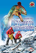 On My Own Science: The Search for Antarctic Dinosaurs,Sally M Walker,New Book mo