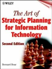 The Art of Strategic Planning for Information Technology, 2nd Edition Boar, Ber