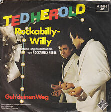 "Single 7"" Ted Herold ""Rockabilly-Willy/Geh deinen Weg"""