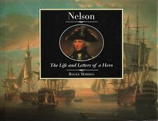 "ROGER MORRISS - ""NELSON: THE LIFE AND LETTERS OF A HERO"" - COLLINS & BROWN(1996)"