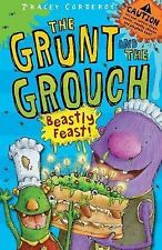 Beastly Feast (The Grunt and the Grouch), Tracey Corderoy, New Book