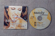 "CD AUDIO MUSIQUE FR / SANDY VALENTINO ""POURQUOI?"" 1998 CDS 3T M6 INTERACTIONS"