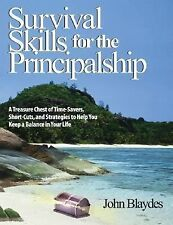 Survival Skills for the Principalship: A Treasure Chest of Time-Savers-ExLibrary
