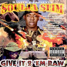 Give It 2 'Em Raw [PA] by Soulja Slim (CD, May-1998, No Limit Records)