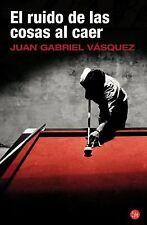 Juan Gabriel Vasquez - El Ruido De Las Cosas Al Caer (2012) - Used - Trade