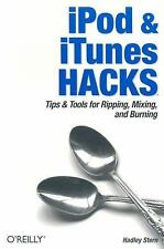 Hacks: iPod and iTunes Hacks : Tips and Tools for Ripping, Mixing and Burning...