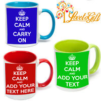 KEEP CALM AND CARRY ON PERSONALISED WITH ANY TEXT ANY COLOUR GIFT MUG COLOURED