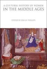 Una storia culturale delle donne nel Medioevo, KIM M. Phillips