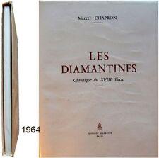 Diamantines chronique XVIIIè siècle EO 1964 Marcel Chapron littérature spectacle