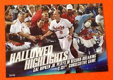 2016 Topps Hallowed Highlights 5x7 (#/49 Made) CAL RIPKEN JR. Orioles #HH-8