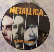 "METALLICA bay area thrashers12"" Picture Disc"
