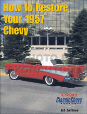How To Restore Your 1957 Chevy Hands-On Restoration Guide Book Chevrolet