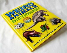 NEW WEIRD ANIMALS PICTURE DICTIONARY A-Z OF BIZARRE CREATURES HARDBACK BOOK AL