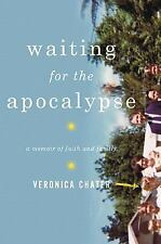 Waiting for the Apocalypse: A Memoir of Faith and Family