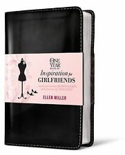 The One Year Book of Inspiration for Girlfriends: Juggling Not-So-Perfect, Ofte