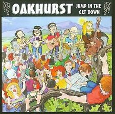 FREE US SHIP. on ANY 2 CDs! NEW CD Oakhurst: Jump in the Get Down