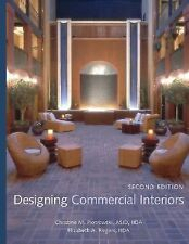 Designing Commercial Interiors by Piotrowski, Christine M., Rogers, Elizabeth A