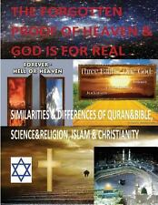 The Forgotten Proof of Heaven and God Is for Real by Faisal Fahim (2013,...