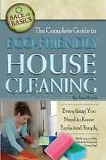 The Complete Guide to Eco-Friendly House Cleaning: Everything You Need to Know