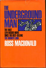 The Underground Man by Ross Macdonald-1971-1st Ed./DJ-Lew Archer