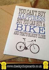 Tarjeta De Cumpleaños-no se puede comprar la felicidad, pero usted puede comprar una bicicleta-Blunt js0156