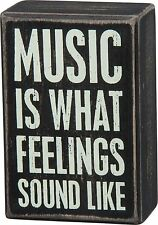 "MUSIC IS WHAT FEELINGS SOUND LIKE Wooden Box Sign 3"" x 4.5"", Primitives by Kathy"