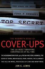 The Mammoth Book Of Cover-Ups. Jon E. Lewis. 2008.