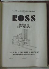 ROSS SERIES 6 LIFT TRUCK SERVICE MANUAL & PARTS BOOK.. U.S. NAVY FORKLIFT