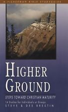 Higher Ground: Steps toward Christian Maturity Bible Study Guides - Brestin, Ste