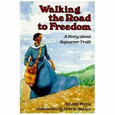 Creative Minds Biographies: Walking the Road to Freedom : A Story about...