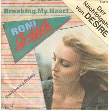 """341  7"""" Single: Roni Griffith - Breaking My Heart / Don't Live In A Fantasy"""