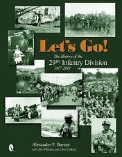 2014-07-28, Let's Go!: The History of the 29th Infantry Division 1917-2001, Chri