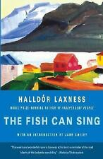 Vintage International: The Fish Can Sing by Halldór Laxness (2008, Paperback)