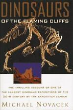 Dinosaurs of the Flaming Cliffs Michael Novacek Hardcover