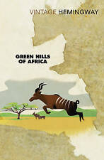 Green Hills of Africa by Ernest Hemingway (Paperback, 2004) BRAND NEW