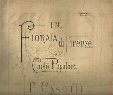 La Fioraia di Firenze Canto Popolare di Casotti Edizione Ricordi Spartito 1888