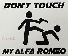 Don 't Touch My Alfa Romeo auto pegatinas sticker Motorsport Sport Mind Limited