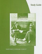 Study Guide for Knox/Schacht's Choices in Relationships: Introduction to Marriag