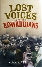 Lost Voices  Of The Edwardians by Arthur Max - Book - Hard Cover