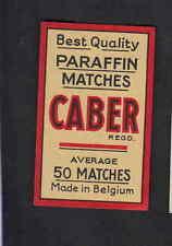 Ancienne   étiquettes allumettes Belgique   BN6931 Caber