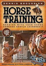 Dennis Brouse on HORSE TRAINING Bonding with Your Horse NEW Paperback + DVD