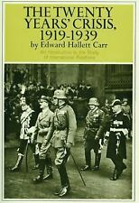 The Twenty Years' Crisis, 1919-1939: An Introduction to the Study of Internation