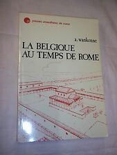 """LA BELGIQUE AU TEMPS DE ROME"" A. WANKENNE (1979) GALLO-ROMAIN / EMPIRE ROMAIN"