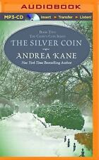 Colby's Coin: The Silver Coin 2 by Andrea Kane (2016, MP3 CD, Unabridged)